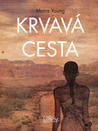 Krvavá cesta (Dust Lands, #1)