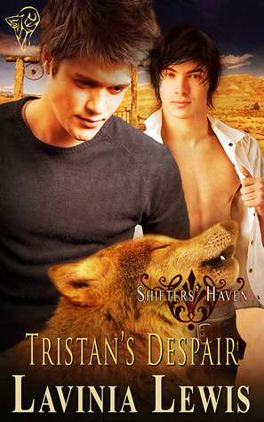 Review: Tristan's Despair (Shifters' Haven #8) by Lavinia Lewis