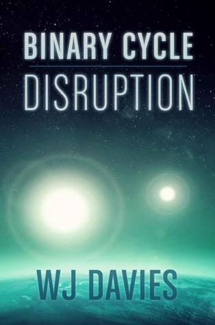 Binary Cycle: Disruption (Binary Cycle, #1)
