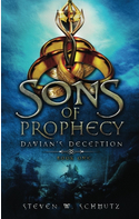 Sons of Prophecy: Davian's Deception (Book 1)