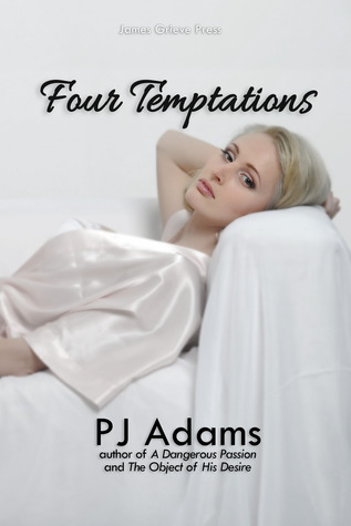 Four Temptations by P.J.  Adams