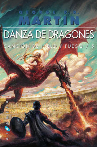 Danza de dragones (Canción de Hielo y Fuego, #5)