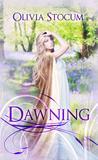 Dawning: Historical Romance