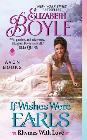 Q+A with Elizabeth Boyles, author of IF WISHES WERE EARLS + Giveaway