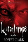 Lycanthrope: Book 1