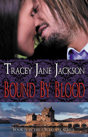 Bound by Blood (Cauld Ane, #1)