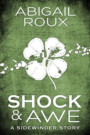 Pre-release Review: Shock & Awe by Abigail Roux