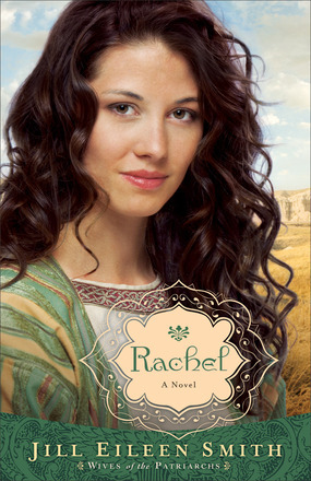 Rachel by Jill Eileen Smith