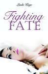 Fighting Fate (Granton University, #1)