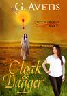 Cloak & Dagger (Stuck In 2 Worlds, #1)