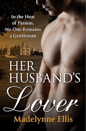 Her Husband's Lover by Madelynne Ellis
