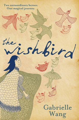 The Wishbird by Gabrielle Wang