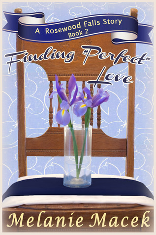 Finding 'Perfect' Love (Rosewood Falls, #2)