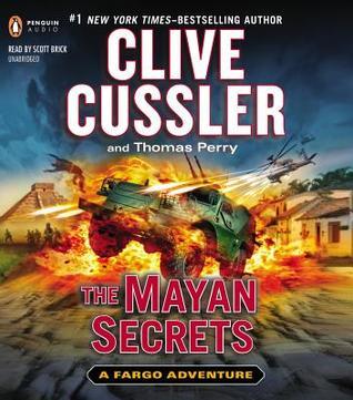 The Mayan Secrets (Fargo Adventure #5)  - Clive Cussler, Thomas Perry