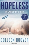 Hopeless. Tocando el cielo (Hopeless, #1)