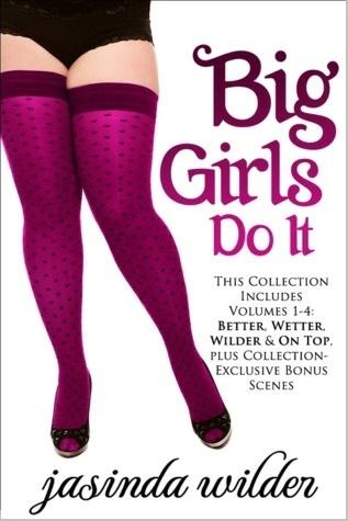Big Girls Do It (Big Girls Do, #1-4)