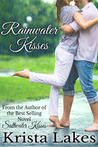 Rainwater Kisses: A Billionaire Love Story (The Kisses Series, #2)