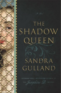 The Shadow Queen: A Novel