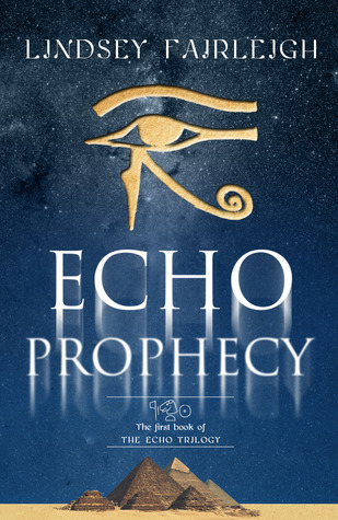 Echo Prophecy by Lindsey Fairleigh