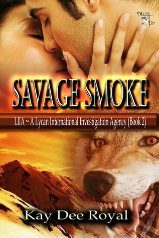 Savage Smoke (LIIA, #2)