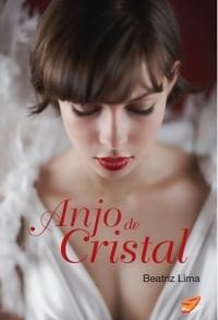 Anjo de Cristal - 2ª edição