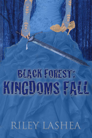riley lashea black forest kingdoms fall