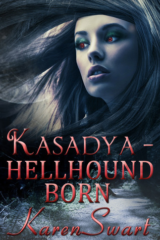 Kasadya Hellhound Born (Saga) 17931950