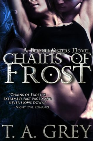 Chains of Frost (The Bellum Sisters, #1)