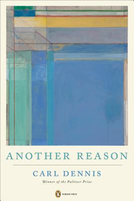 Another Reason by Carl Dennis