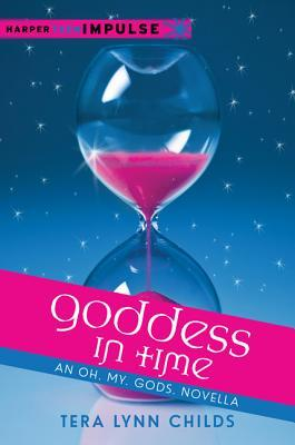 Goddess in Time (Oh. My. Gods, #2.1)
