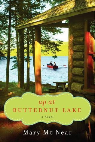 Up at Butternut Lake (The Butternut Lake Trilogy, #1)