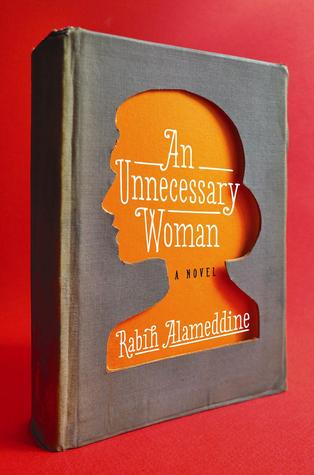 Book Review: An Unnecessary Woman by Rabih Alameddine