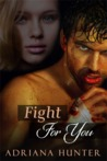 Fight For You (Sweet Submission, #1)
