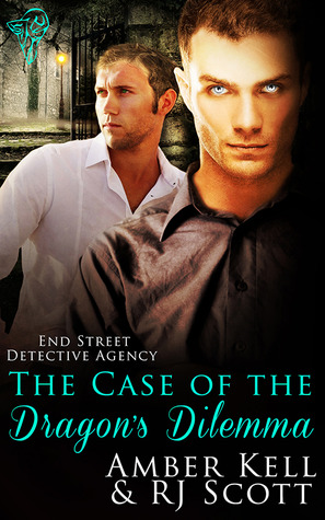 Review: The Case Of The Dragon's Dilemma (End Street Agency #3) by R.J. Scott, Amber Kell