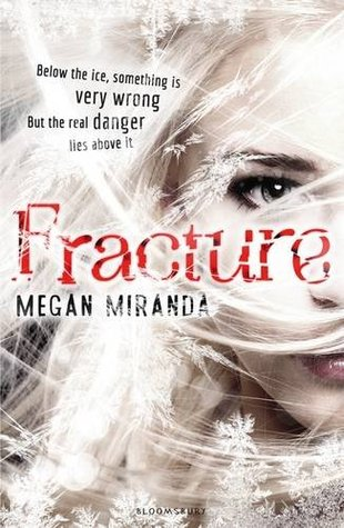Fracture (Fracture, #1)