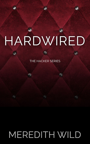 Hardwired (Hacker, #1)