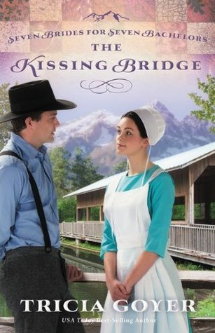 The Kissing Bridge (Seven Brides for Seven Bachelors #3)