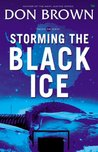 Storming the Black Ice (Pacific Rim, #3)