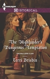 The Highlander's Dangerous Temptation (The MacLeries, #7)