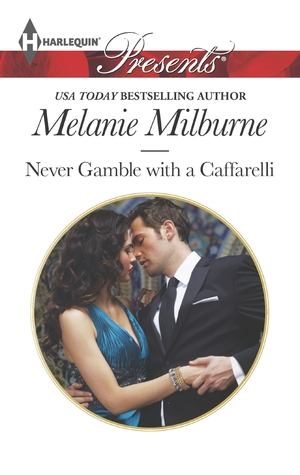 Never Gamble with a Caffarelli (Those Scandalous Caffarellis, #3)