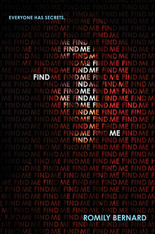 Find Me (Find Me #1) by Romily Bernard | Review