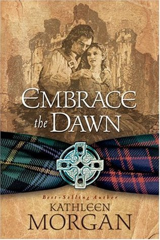 Embrace the Dawn (Scottish Higland #1)