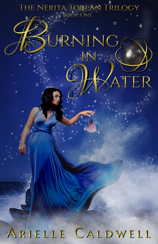 Burning in Water‏ (The Nerita Torlan Trilogy #1)