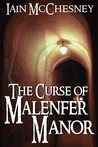 The Curse of Malenfer Manor