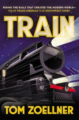 Train by Tom Zoellner