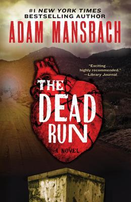 The Dead Run: A Novel