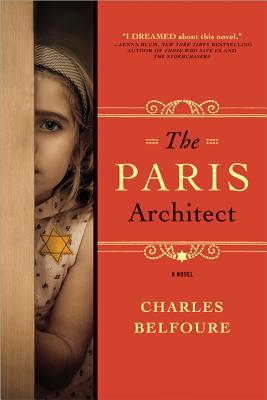 Book cover: The Paris Architect by Charles Belfoure