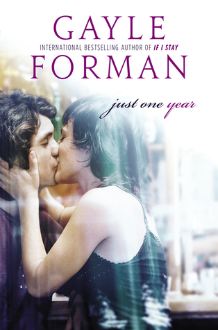 Review - Just One Year by Gayle Forman