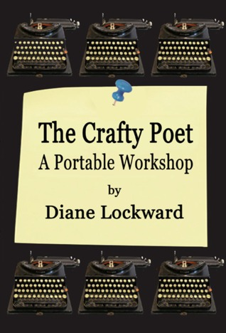 The Crafty Poet by Diane Lockward