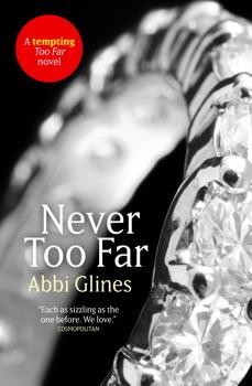 Never Too Far (Too Far, #2)